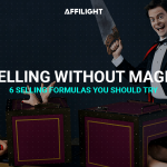 Selling without magic: 6 selling formulas you should try