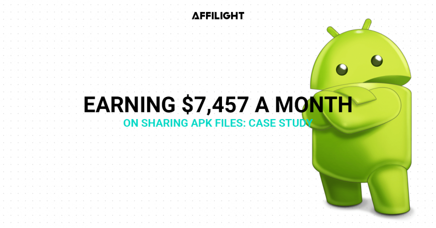 Earning $7,457 a month on sharing APK files: case study
